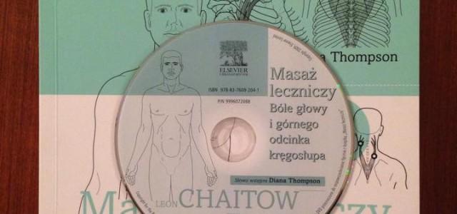 Masaż leczniczy. Bóle głowy i górnego odcinka kręgosłupa, Chaitow – recenzja