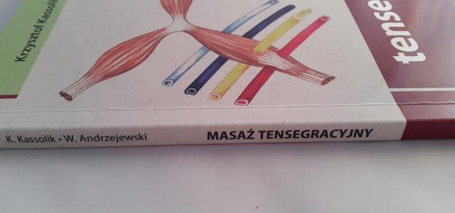 Masaż tensegracyjny – Kassolik, Andrzejewski – recenzja